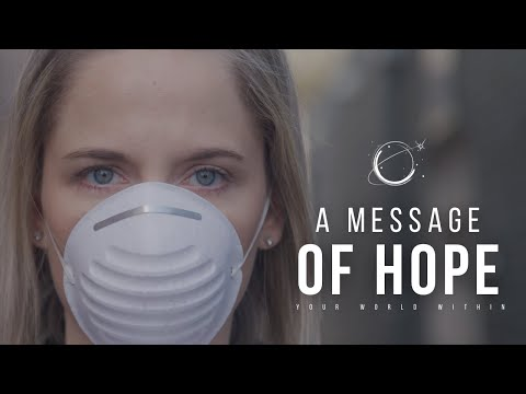 COVID-19 FILM: A Message of Hope (Inspirational Video)